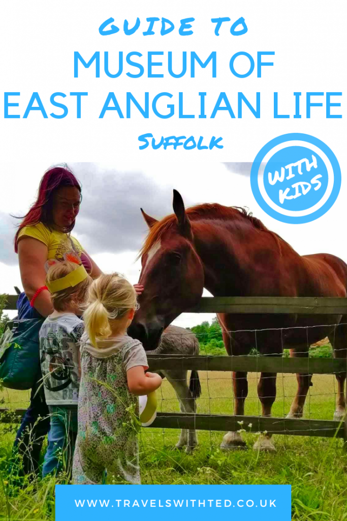 Visiting the Museum of East Anglian Life in Stowmarket, Suffolk, UK with kids. A family guide.